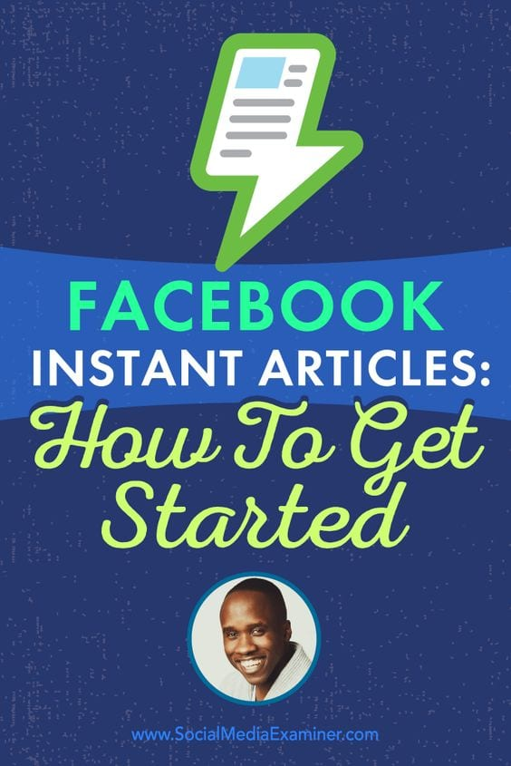 Facebook Instant Articles: How to get started