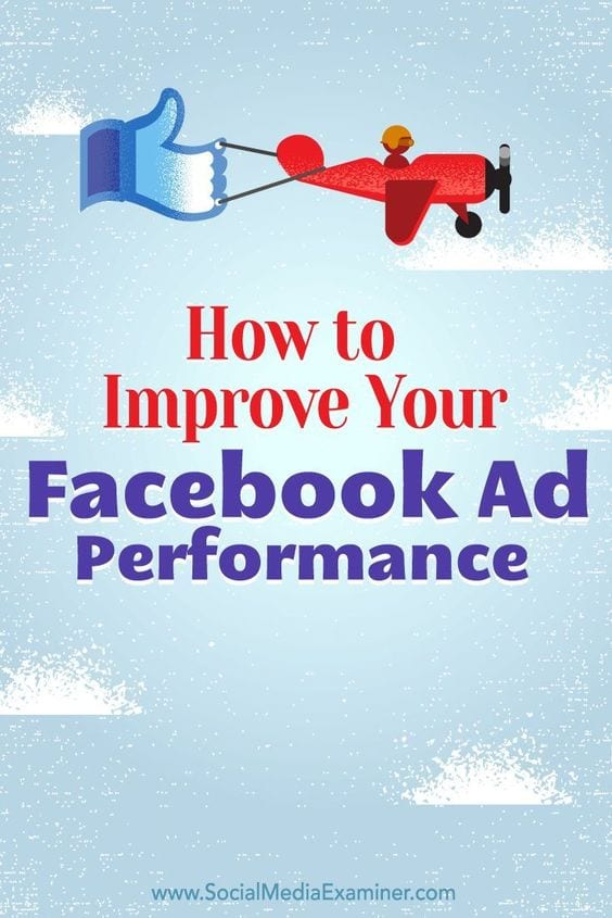 How to improve your Facebook Ad performance