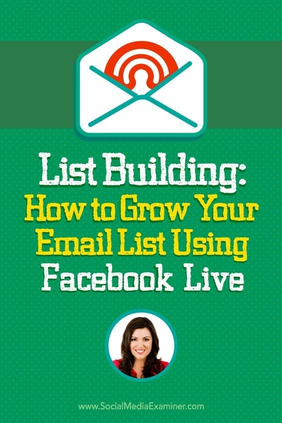 List Building: How to grow your email list using Facebook Live
