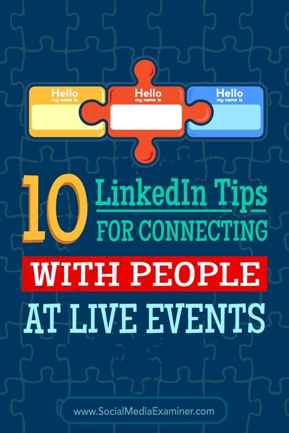 10 LinkedIn tips for connecting with people at live events