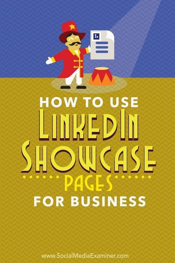 How to use LinkedIn showcase pages for business
